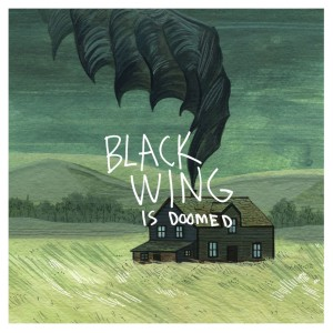 Black Wing - …Is Doomed