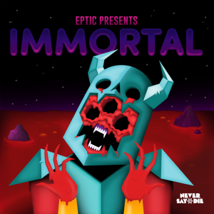 Eptic Immortal